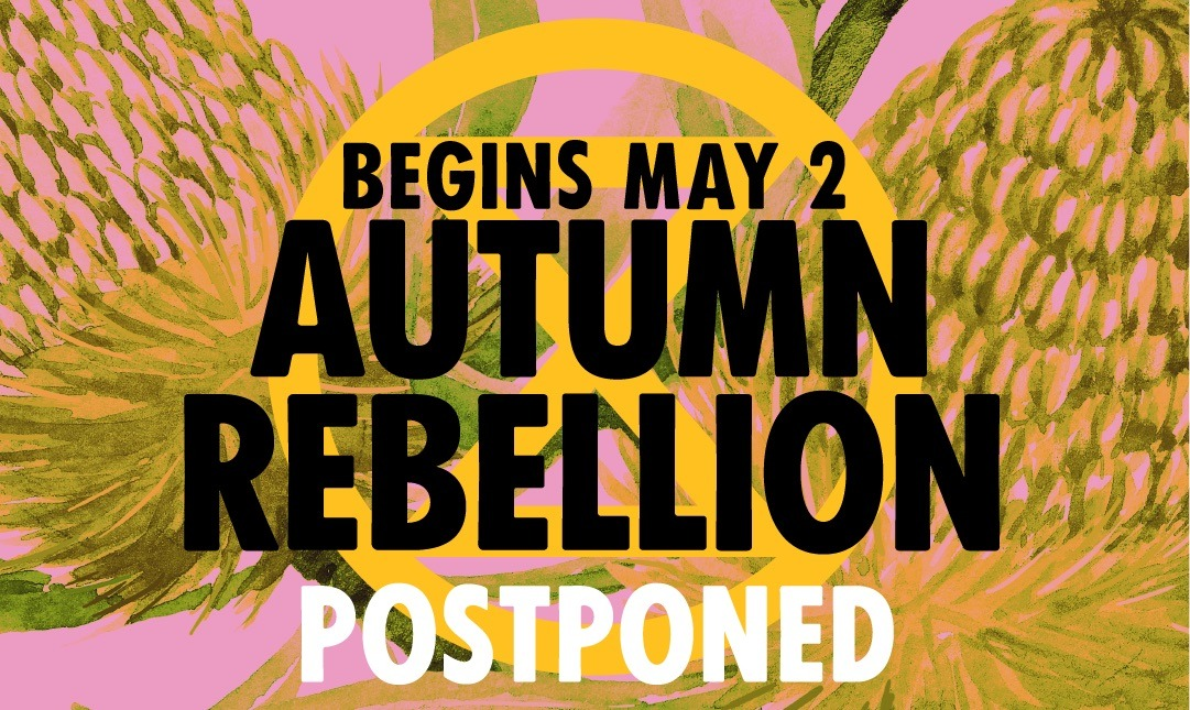 Statement on Covid-19 and Autumn Rebellion